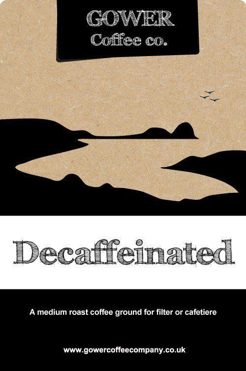 Decaffeinated